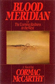 CormacMcCarthy_BloodMeridian